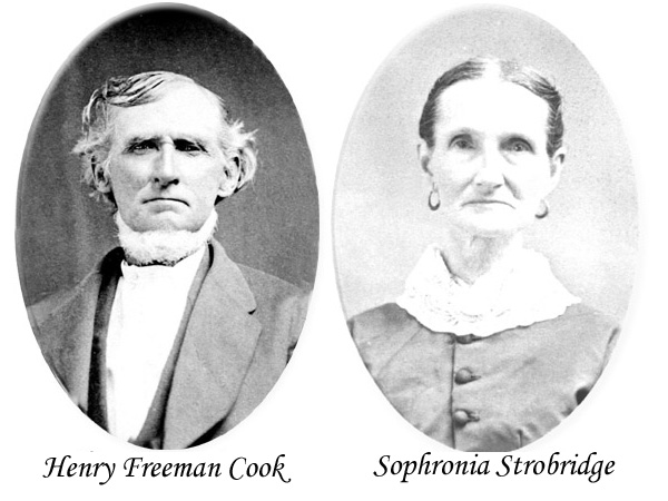 Cook: Henry Freeman Cook and Sophronia Strobridge